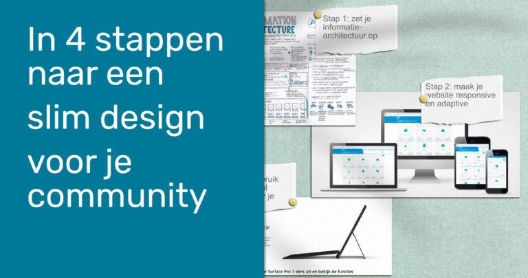 In 4 stappen naar een slim design voor je community